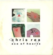 7inch Vinyl Single - Chris Rea - Ace Of Hearts - Silver Injection Labels