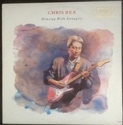 LP - Chris Rea - Dancing With Strangers - still sealed