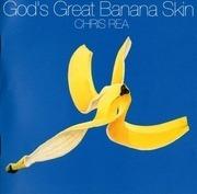 CD - Chris Rea - God's Great Banana Skin