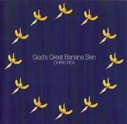 CD Single - Chris Rea - God's Great Banana Skin