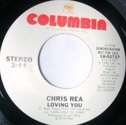 7inch Vinyl Single - Chris Rea - Loving You