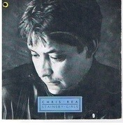 7inch Vinyl Single - Chris Rea - Stainsby Girls