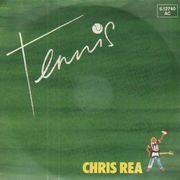 7inch Vinyl Single - Chris Rea - Tennis