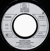 7inch Vinyl Single - Christian Franke - Ich Wünsch' Dir Die Hölle Auf Erden (Wenn Du Heut' Gehst)