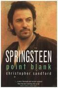 Book - Christopher Sandford - Springsteen: Point Blank - Bruce Springsteen