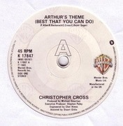 7inch Vinyl Single - Christopher Cross - Arthur's Theme (Best That You Can Do)