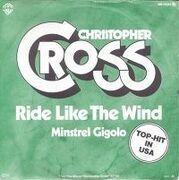 7inch Vinyl Single - Christopher Cross - Ride Like The Wind