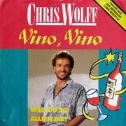 7inch Vinyl Single - Chris Wolff - Vino, Vino
