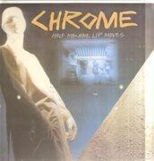 LP - Chrome - Half Machine Lip Moves