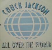 12inch Vinyl Single - Chuck Jackson - All Over The World