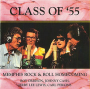 CD - Class Of '55 = Carl Perkins / Jerry Lee Lewis / Roy Orbison / Johnny Cash - Memphis Rock & Roll Homecoming