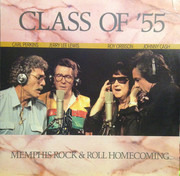 LP - Class Of '55 = Carl Perkins / Jerry Lee Lewis / Roy Orbison / Johnny Cash - Memphis Rock & Roll Homecoming - Still Sealed