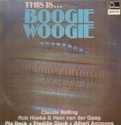 LP - Claude Bolling, Pia Beck, Freddie Slack, ... - This Is ... Boogie Woogie
