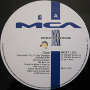12inch Vinyl Single - Close - Everytime I Try To Say Goodbye