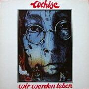 LP - Cochise - Wir Werden Leben
