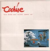 LP - Cochise - Die Erde War Nicht Immer So - polit folk rock