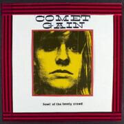 CD - Comet Gain - Howl Of The Lonely Crowd - Digipak