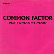 12inch Vinyl Single - Common Factor - Don't Break My Heart