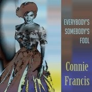 CD - Connie Francis - Everybody's Somebody's Fool
