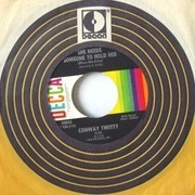 7inch Vinyl Single - Conway Twitty - She Needs Someone To Hold Her (When She Cries) / The Road That I Walk