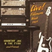CD - Country Joe And The Fish - Live! Fillmore West 1969