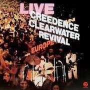 Double LP - Creedence Clearwater Revival - Live In Europe (2lp)
