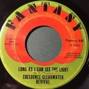7inch Vinyl Single - Creedence Clearwater Revival - Long As I Can See The Light / Lookin' Out My Back Door