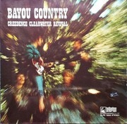 LP - Creedence Clearwater Revival - Bayou Country