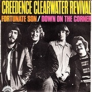 7inch Vinyl Single - Creedence Clearwater Revival - Fortunate Son / Down On The Corner