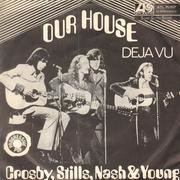 7inch Vinyl Single - Crosby, Stills, Nash & Young - Our House