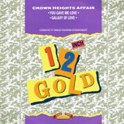12inch Vinyl Single - Crown Heights Affair - You Gave Me Love / Galaxy Of Love