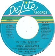 7inch Vinyl Single - Crown Heights Affair - (Do It) The French Way