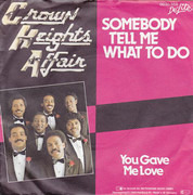 7inch Vinyl Single - Crown Heights Affair - Somebody Tell Me What To Do