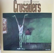 LP - Crusaders - Ghetto Blaster