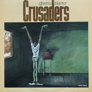 LP - Crusaders, The Crusaders - Ghetto Blaster