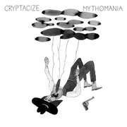 LP - CRYPTACIZE - MYTHOMANIA