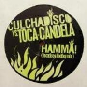 12inch Vinyl Single - Culcha Candela vs. Toca Disco - Hamma! (Tocadisco Bootleg Mix)