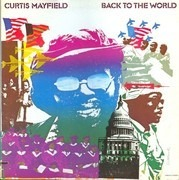 LP - Curtis Mayfield - Back To The World - US