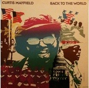LP - Curtis Mayfield - Back To The World - Gatefold
