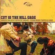 7inch Vinyl Single - Cut In The Hill Gang - Johnny Walker's Quixotic Dream - .. QUIXOTIC DREA/SUGAR NEVER TASTED GOOD