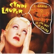 7inch Vinyl Single - Cyndi Lauper - Hole In My Heart (All The Way To China)