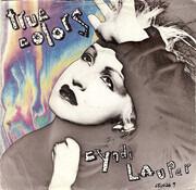 7inch Vinyl Single - Cyndi Lauper - True Colors
