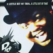 LP - D Mob - A Little Bit Of This, A Little Bit Of That