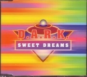CD Single - D.A.R.K. - Sweet Dreams