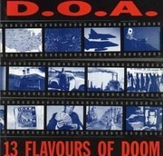 CD - D.O.A. - 13 Flavours Of Doom