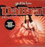 12'' - Da Brat Featuring T-Boz - Ghetto Love