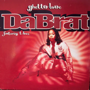 12inch Vinyl Single - Da Brat Featuring T-Boz - Ghetto Love