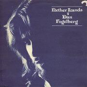 LP - Dan Fogelberg - Nether Lands