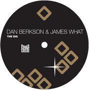 12'' - Dan Berkson & James What - The Dig
