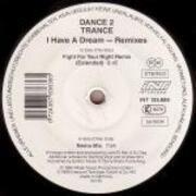 12'' - Dance 2 Trance - I Have A Dream (Remixes)